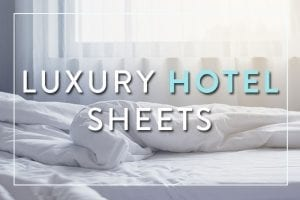 Best Luxury Hotel Sheets