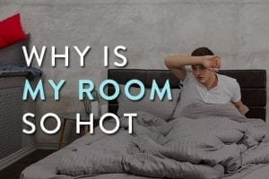 why is my room so hot