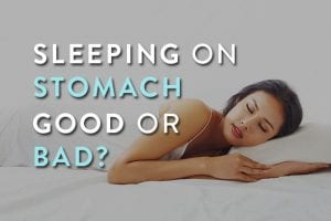 Sleeping on Stomach Good or Bad