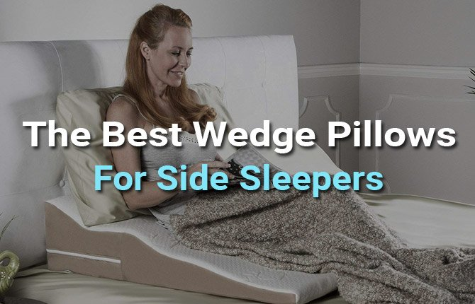 The Best Wedge Pillows For Side Sleepers