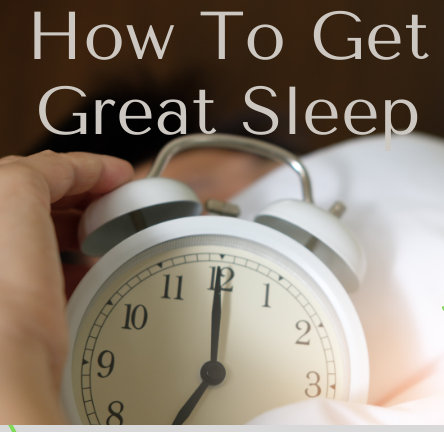 How to get great sleep